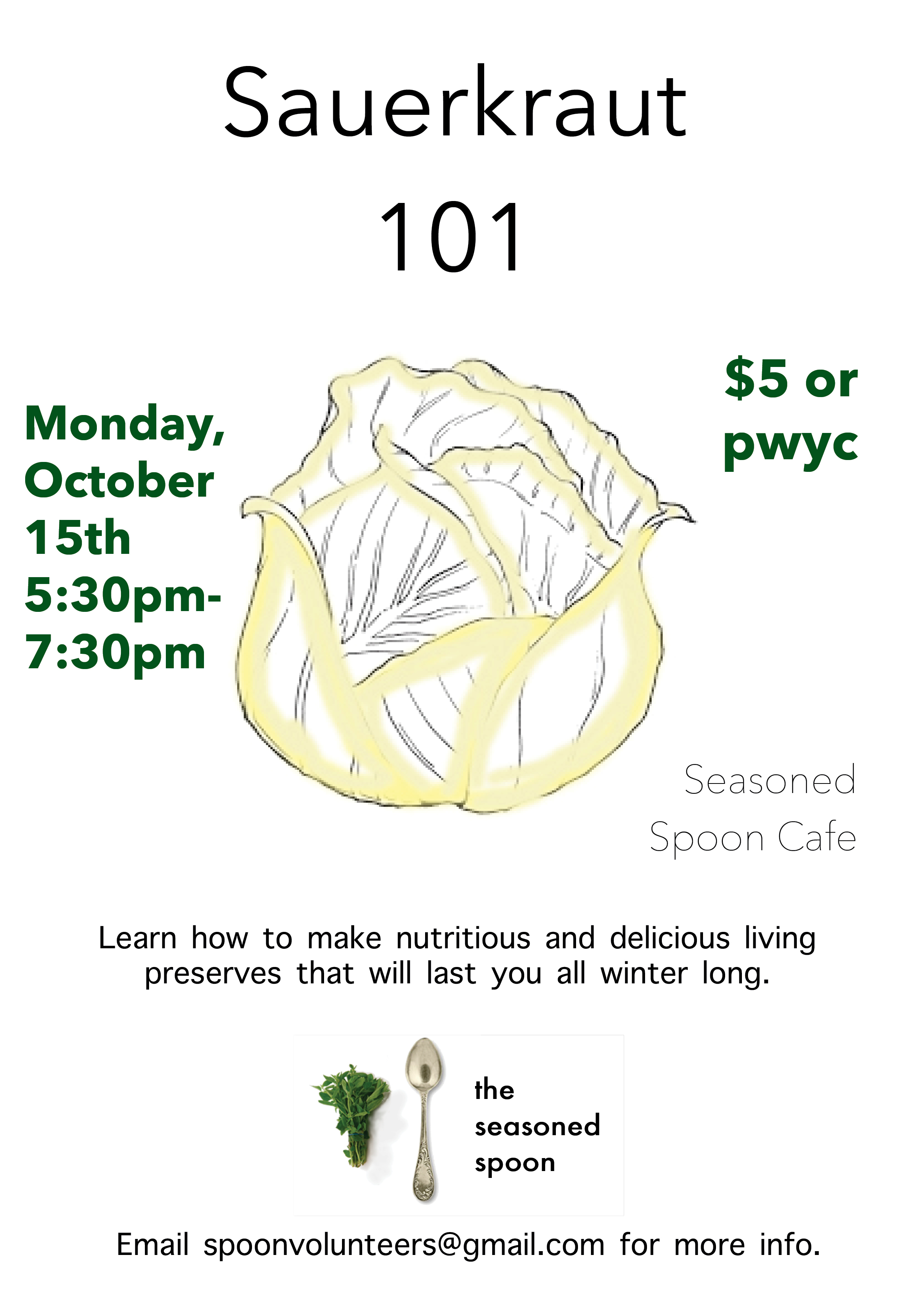 """illustration of a cabbage in from of while background, with event title, time, the spoon logo and the words """"learn how to make delicious and nutritious living preserves that will last you all winter long"""